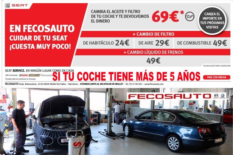 Fecosauto Seat, Concesionario Oficial SEAT/Volkswagen, Mollet del Vallès, Barcelona, cambio aceite y filtro 69€